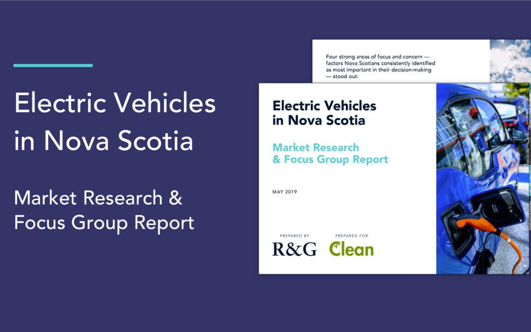 EVs in Nova Scotia – Market Research & Focus Group Report