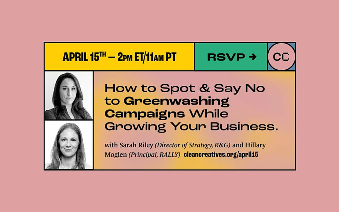How to Grow Without Greenwashing – Webinar featuring R&G's Director of Strategy, Sarah Riley